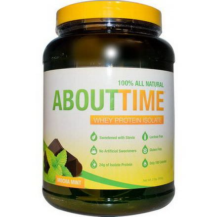 About Time, Whey Protein Isolate, Mocha Mint 908g